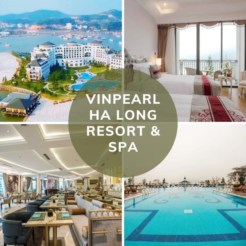 VINPEARL HA LONG RESORT & SPA